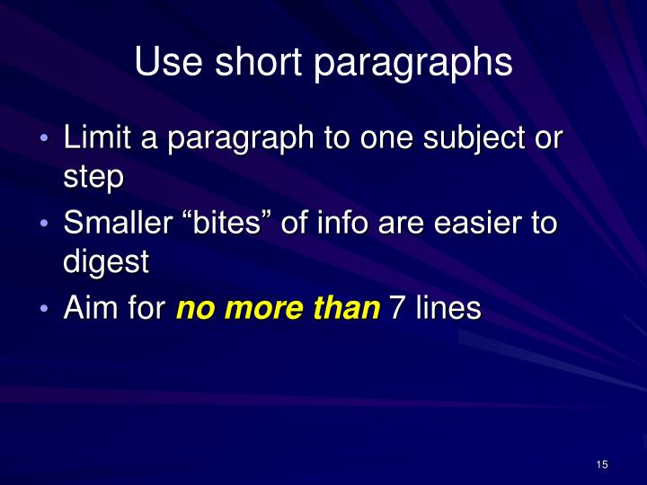 Use short paragraphs