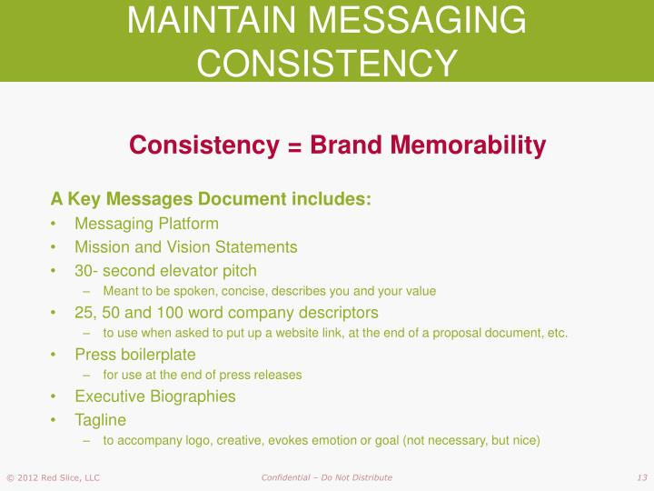MAINTAIN MESSAGING CONSISTENCY