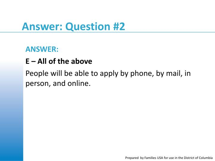 Answer: Question #2