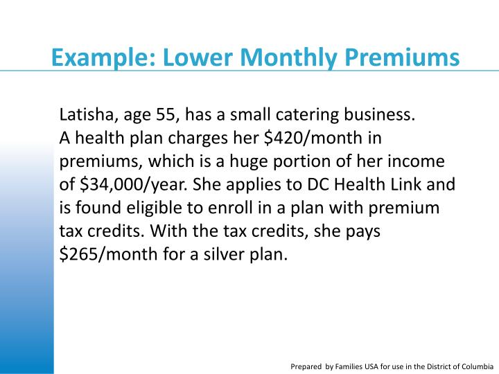 Example: Lower Monthly Premiums