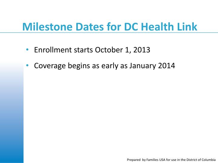 Milestone Dates for DC Health Link