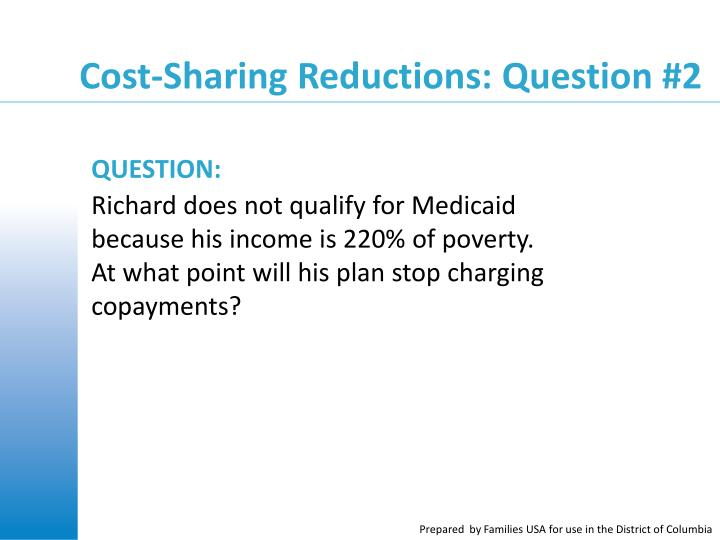Cost-Sharing Reductions: Question #2