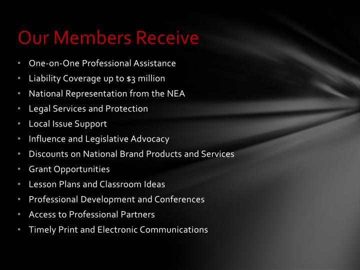 Our Members Receive