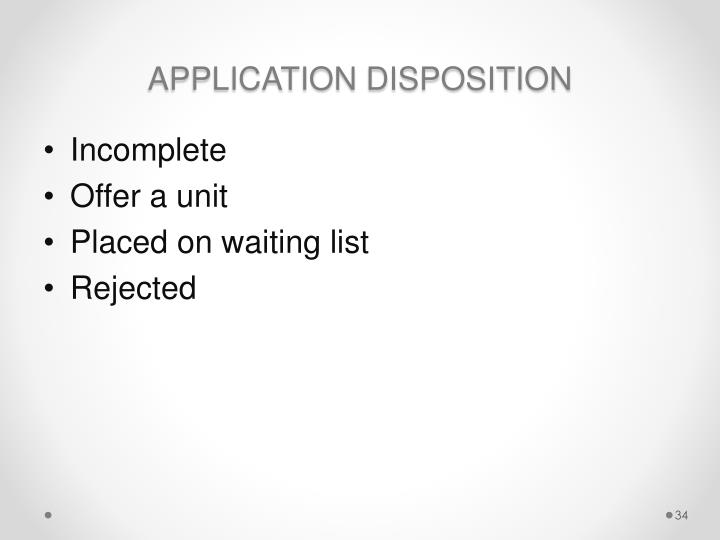 APPLICATION DISPOSITION