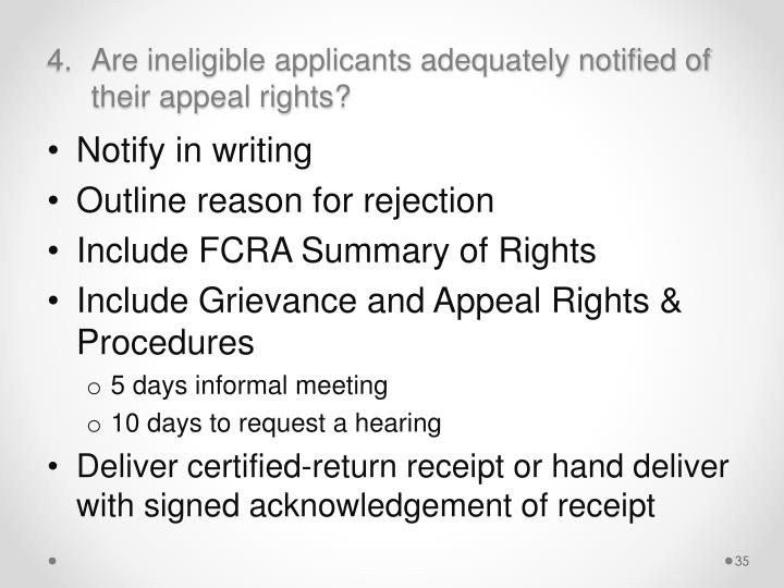 Are ineligible applicants adequately notified of their appeal rights