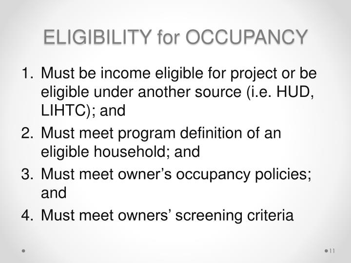 ELIGIBILITY for OCCUPANCY