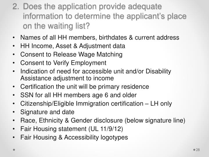 Does the application provide adequate information to determine the applicant's place on the waiting list?