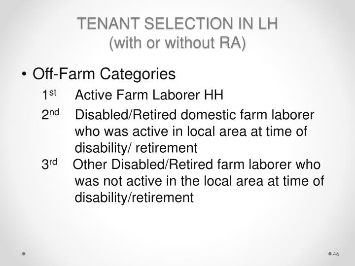 TENANT SELECTION IN LH