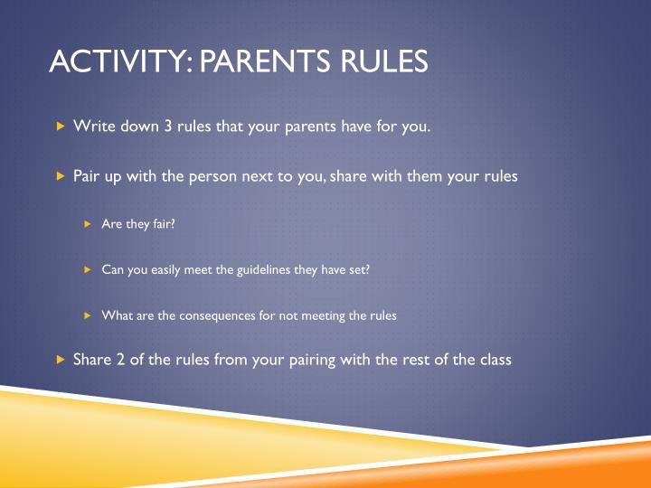 Activity: Parents rules