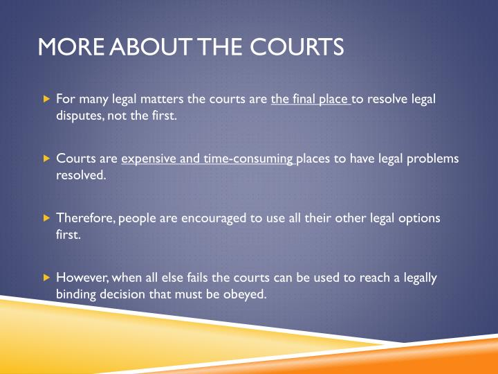 More about the courts