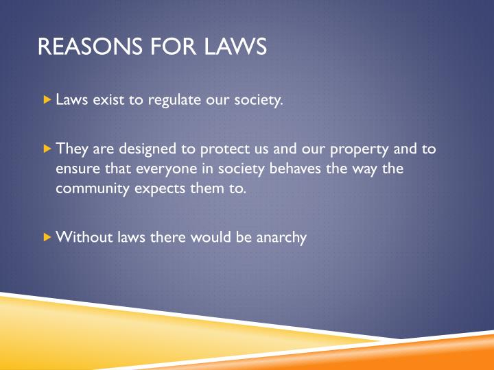 Reasons for laws