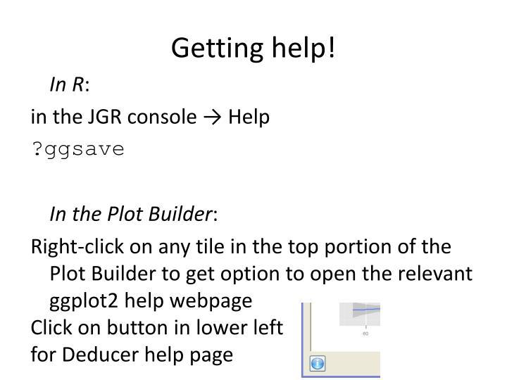 Getting help!