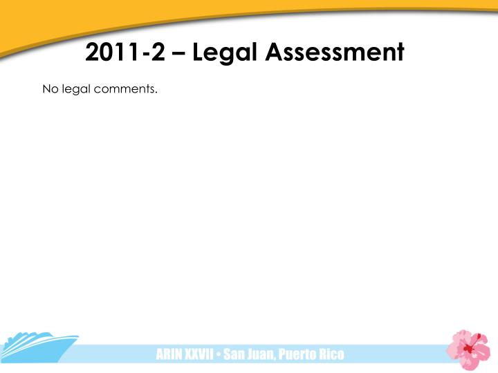 2011-2 – Legal Assessment