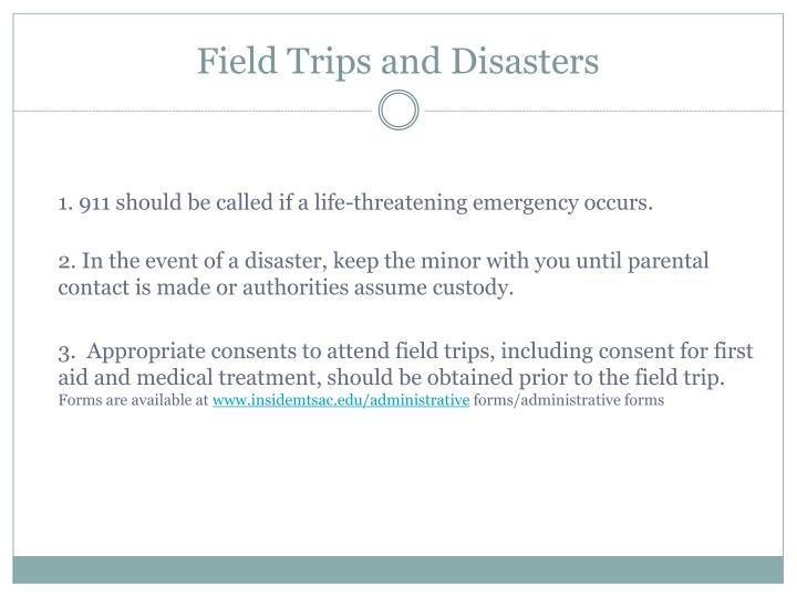 Field Trips and Disasters
