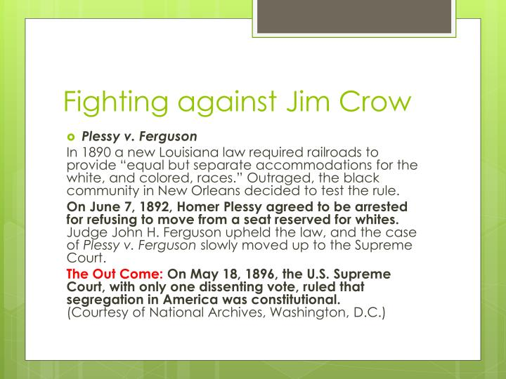 Fighting against Jim Crow