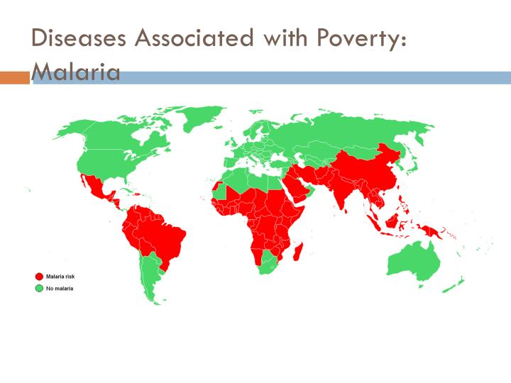 Diseases Associated with Poverty: Malaria