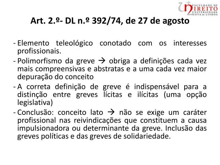 Art. 2.º- DL n.º 392/74, de 27