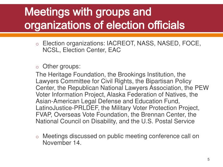 Meetings with groups and organizations of election officials