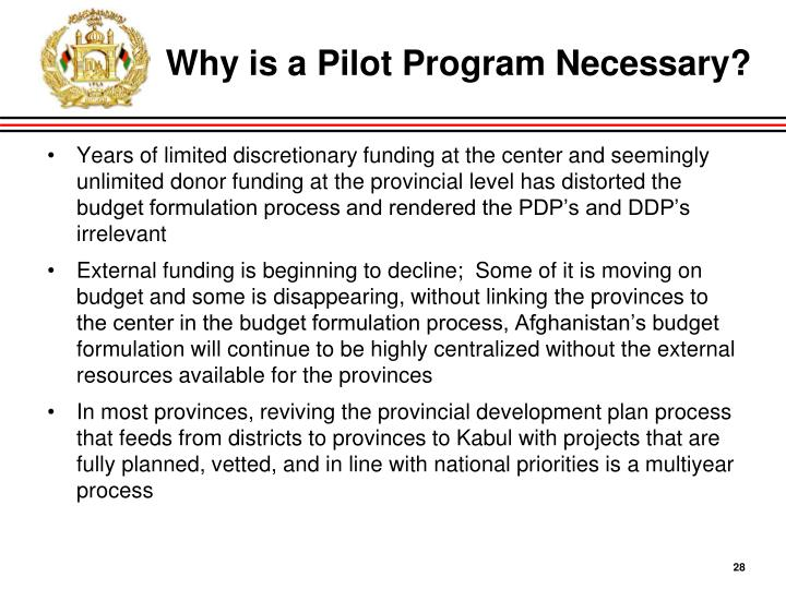 Why is a Pilot Program Necessary?
