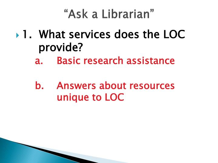 """Ask a Librarian"""