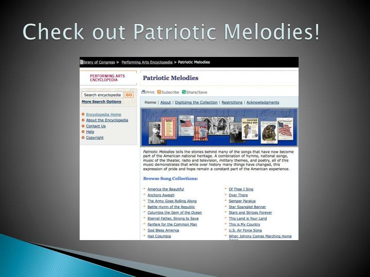 Check out Patriotic Melodies!