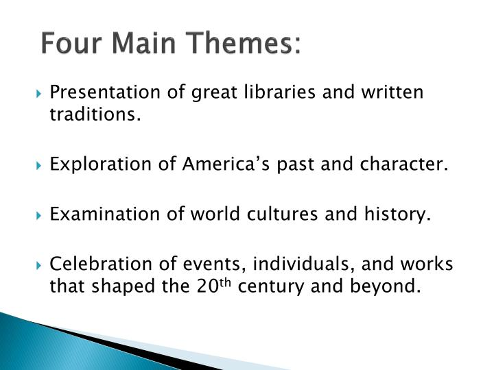Four Main Themes: