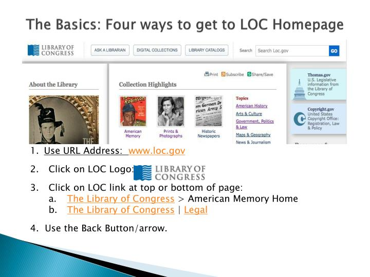The Basics: Four ways to get to LOC Homepage