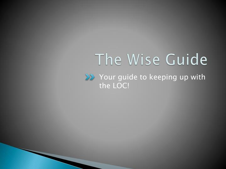 The Wise Guide