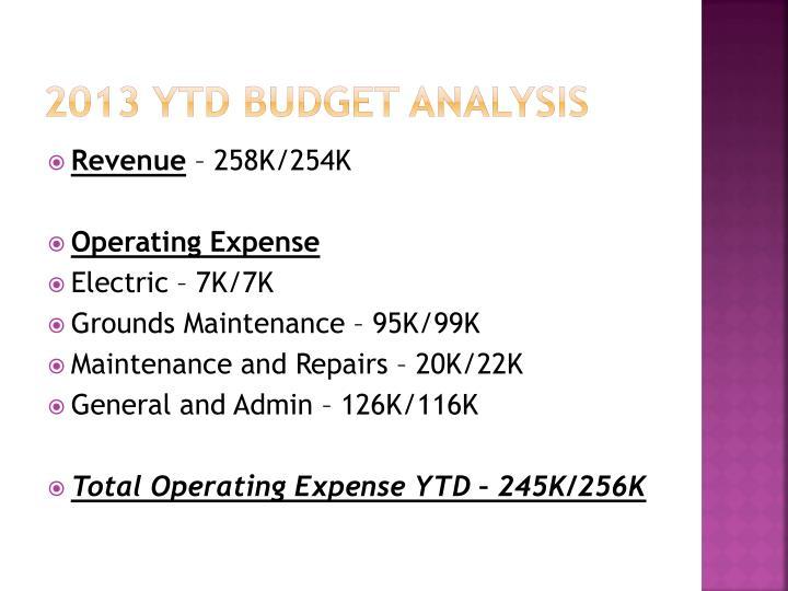 2013 YTD Budget Analysis