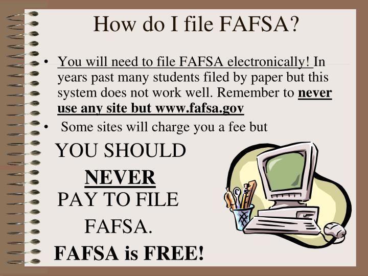 How do I file FAFSA?
