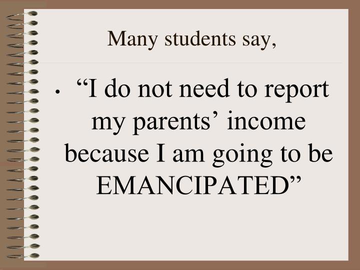 Many students say,