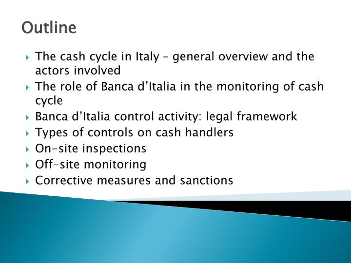 The cash cycle in Italy – general overview and the actors involved