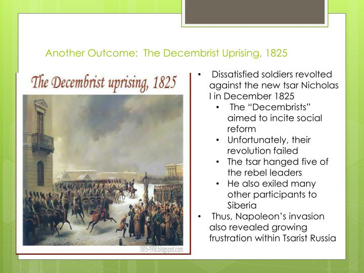 Another Outcome:  The Decembrist Uprising, 1825