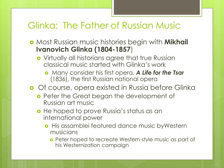 Glinka:  The Father of Russian Music