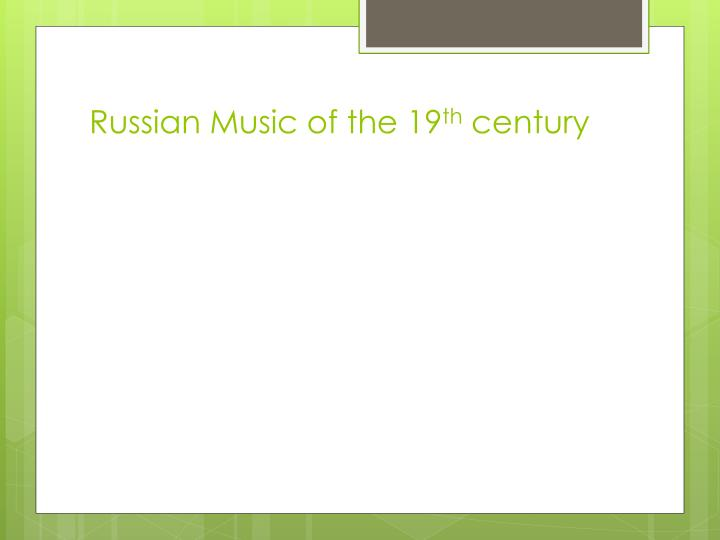 Russian Music of the 19