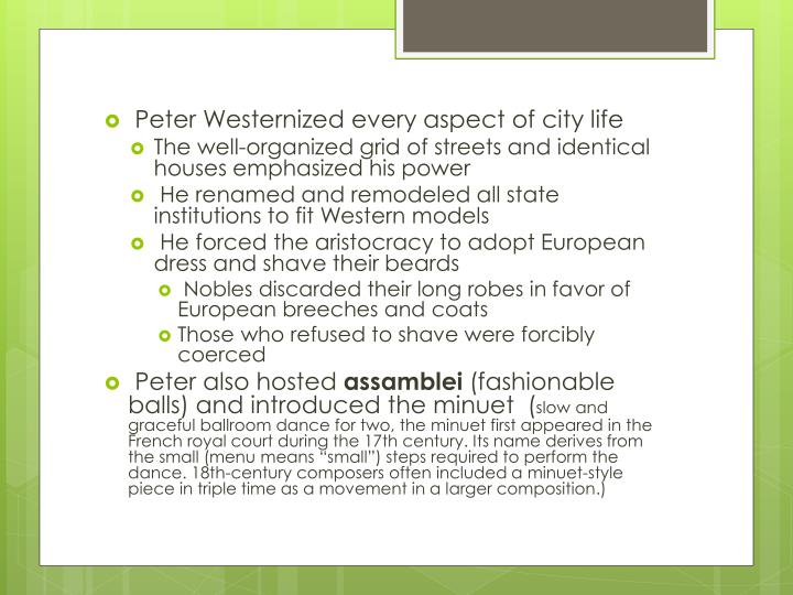 Peter Westernized every aspect of city life