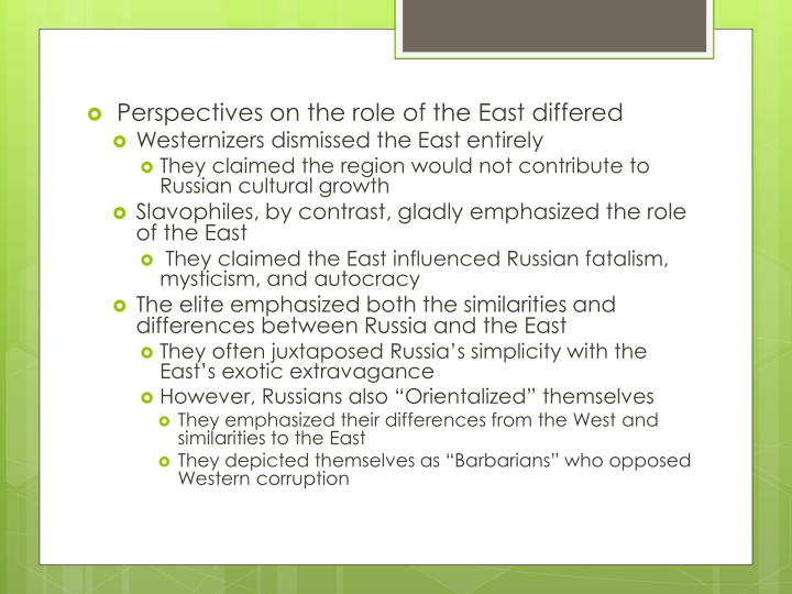 Perspectives on the role of the East differed