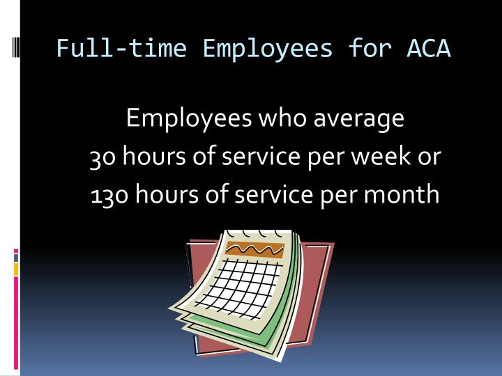 Full-time Employees for ACA