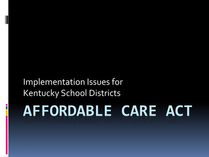 Implementation issues for kentucky school districts