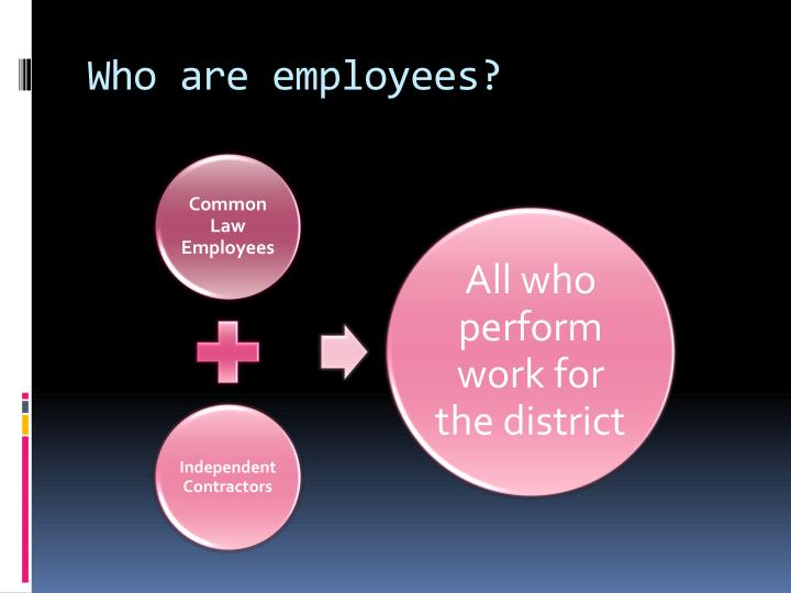 Who are employees?