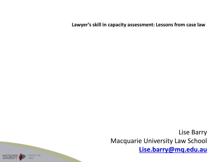 Lawyer's skill in capacity assessment: Lessons from case law
