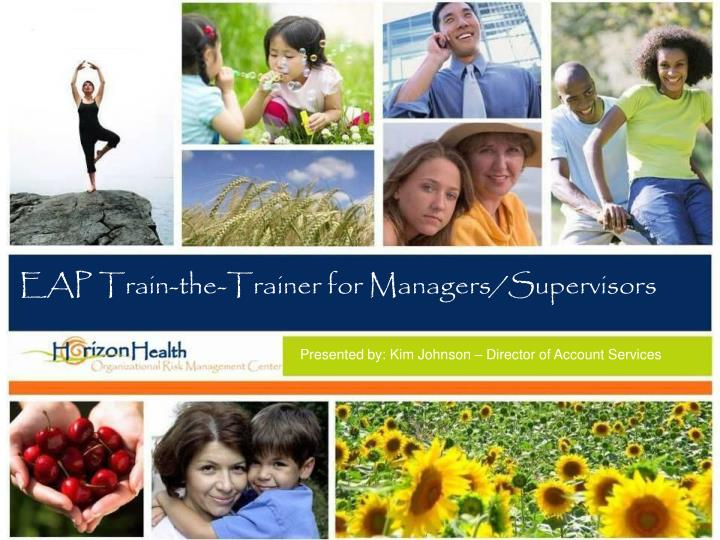 Eap train the trainer for managers supervisors