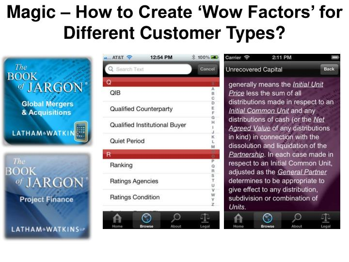 Magic – How to Create 'Wow Factors' for Different Customer Types?
