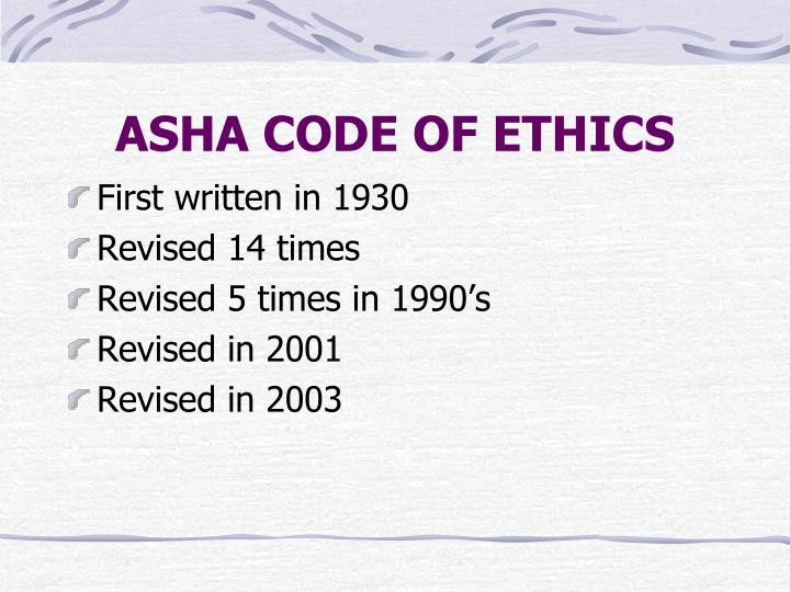 ASHA CODE OF ETHICS