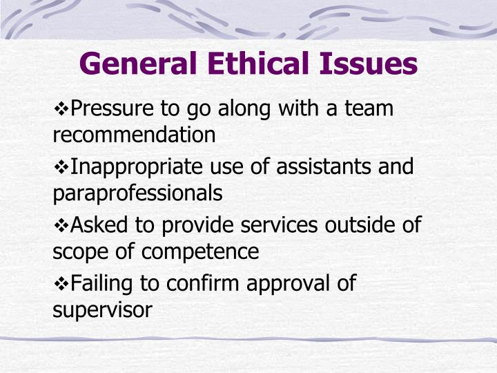 General Ethical Issues