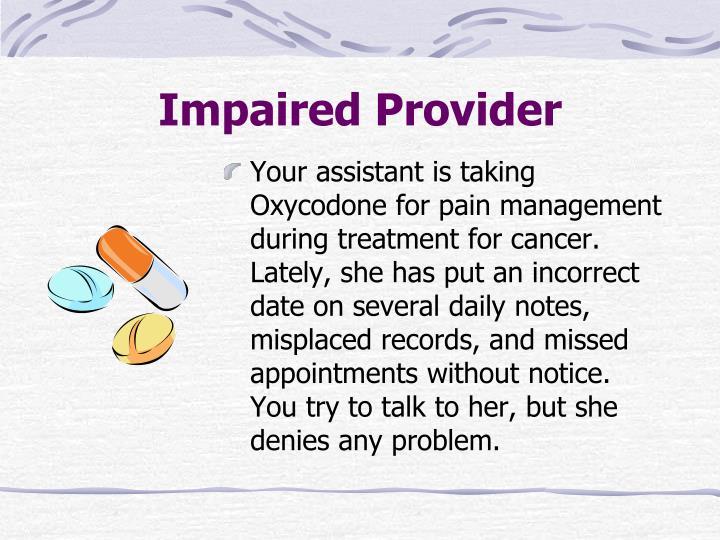 Impaired Provider