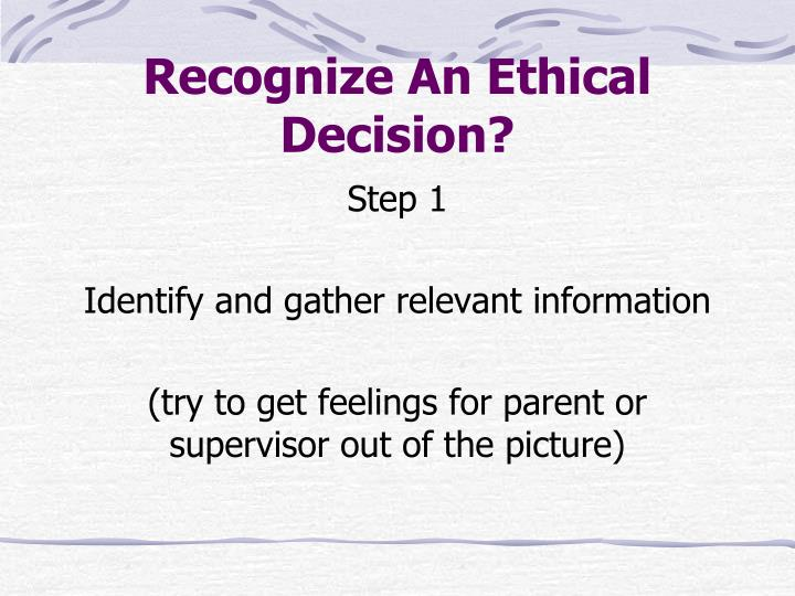 Recognize An Ethical Decision?