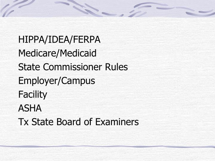 HIPPA/IDEA/FERPA