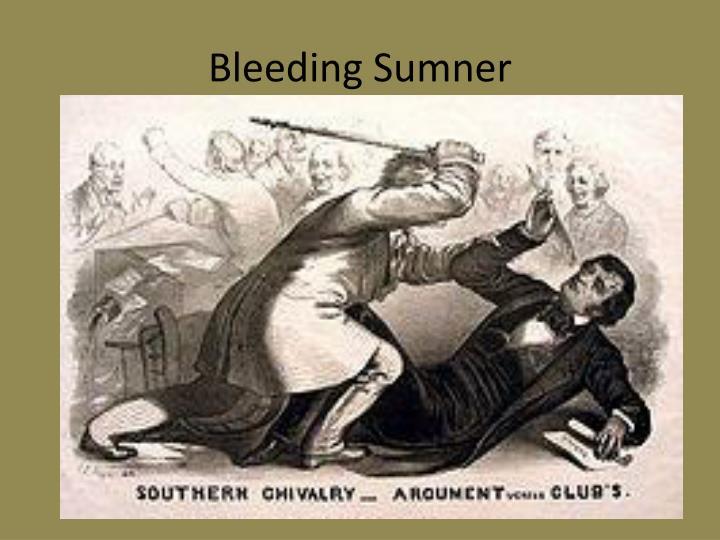 Bleeding Sumner