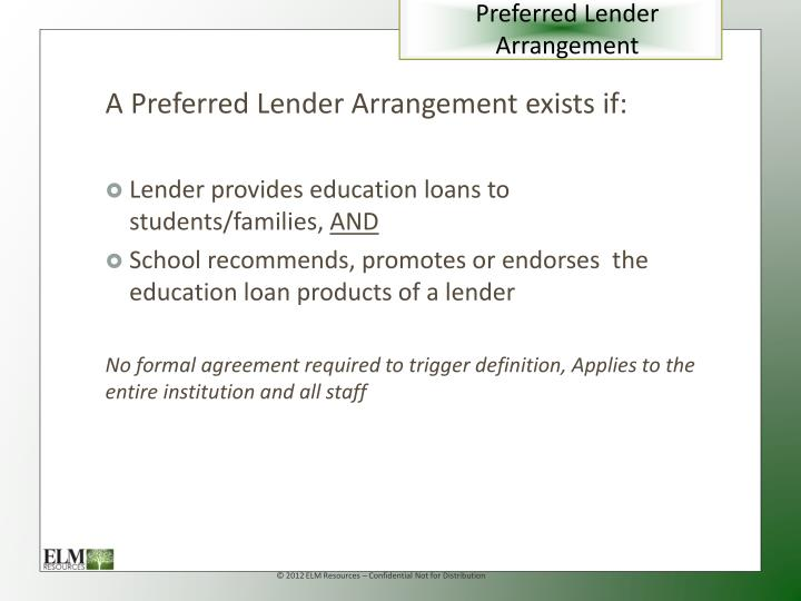 Preferred Lender Arrangement